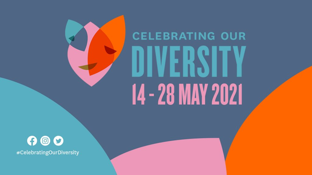 Celebrating Our Diversity Festival banner. Date 14 - 28 May.